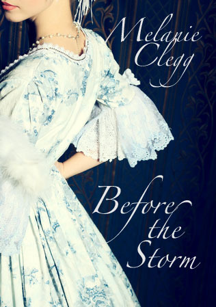 Before the Storm by Melanie Clegg