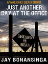The Walking Dead: Just Another Day at the Office (The Governor Trilogy #1.5)
