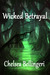 Wicked Betrayal (New Englan...