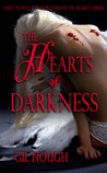 The Hearts of Darkness (The Throne of Hearts, #1)