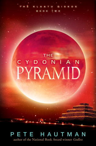 The Cydonian Pyramid (The Klaatu Diskos, #2)