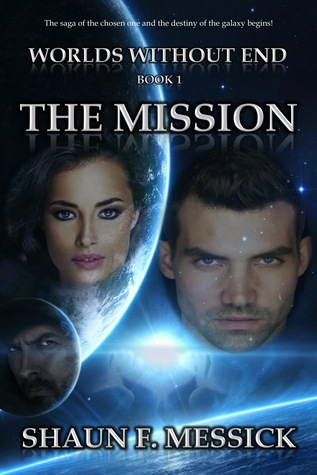 The Mission by Shaun F. Messick