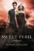 Sweet Peril (The Sweet Tril...