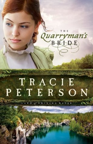 The Quarryman's Bride by Tracie Peterson
