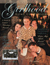 Little Women (Girlhood Home Companion Magazine Volume 7, Issue 1)