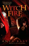 Witch Fire by Anya Bast