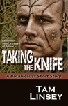 Taking the Knife (Botanicaust)