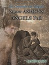 Snow Ashens Angels Fall