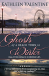 Ghosts of a Beach Town in Winter