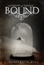 Bound (Mirrors of Bershan #1)