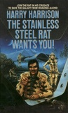 The Stainless Steel Rat Wants You! (Stainless Steel Rat, #7)