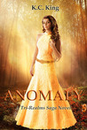 Anomaly (The Tri-Realms Saga, #1)