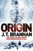 Origin by J.T. Brannan