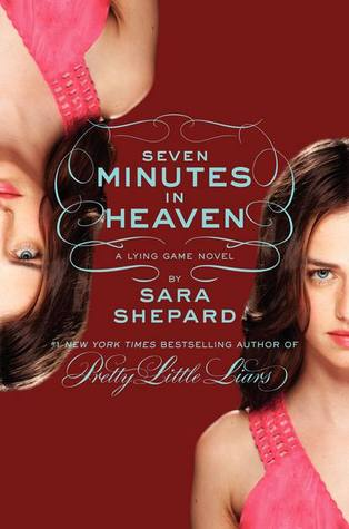 Seven Minutes in Heaven (The Lying Game, #6)
