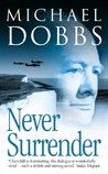 Never Surrender (Winston Churchill, #2)