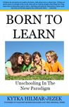 Born To Learn by Kytka Hilmar-Jezek