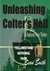 Unleashing Colter's Hell  A National Park Thriller