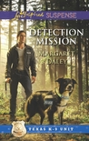 Detection Mission (Texas K-9 Unit, #2)