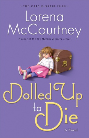 Dolled Up to Die (The Cate Kincaid Files, #2)