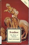 Ivanhoe: The Mask of Chivalry