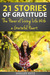 21 Stories of Gratitude: Th...