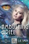 Ambushing Ariel (Dragon Lords of Valdier, #4)