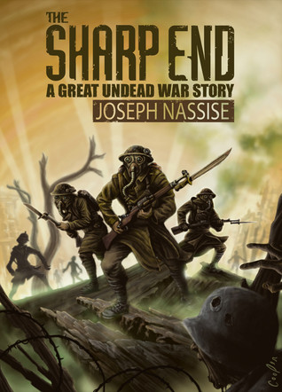 The Sharp End (The Great Undead War 0.5)