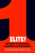 Elite!: The Secret to Excep...
