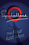 The Four Just Men  (The Four Just Men #1)