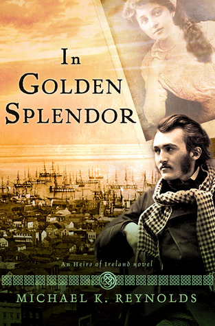 In Golden Splendor (Heirs of Ireland #2)