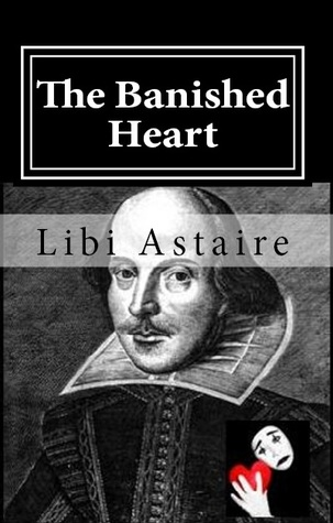 The Banished Heart by Libi Astaire