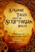 Strange Tales From The Scriptorian Vaults by Sammy H.K. Smith