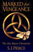 Marked for Vengeance (Alyx Rayer Chronicles, #1)