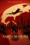 Narco Moolah: A Cleo Matts Novel