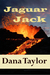 Jaguar Jack:A Romantic Adve...