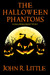 The Halloween Phantoms: A H...
