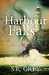 Harbour Falls by S.R. Grey