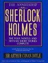 The Annotated Sherlock Holmes the Four Novels and Fifty-six Short Stories Complete (volume 1)