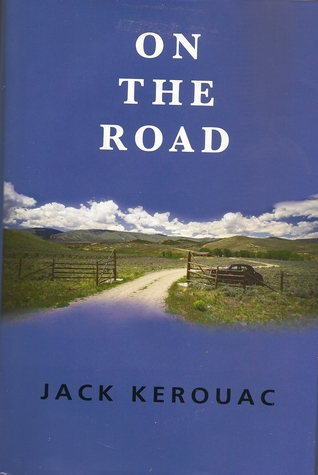 On The Road (Classics Of Modern Literature by Jack Kerouac