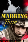 Marking Time by C. J. Anthony