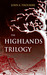 The Highlands Trilogy