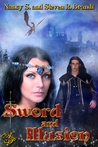 Sword & Illusion (Sword of Justice Saga #1)