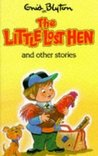 The Little Lost Hen And Other Stories (Enid Blyton's Popular Rewards Series V)