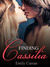 Finding Cassilia by Emily  Curran