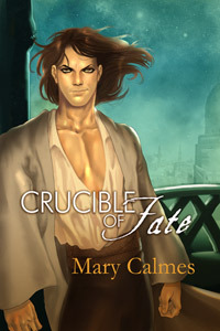 Crucible of Fate (Change of Heart, #4)