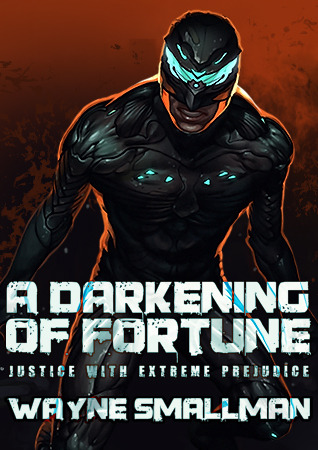 A Darkening of Fortune