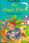 The Magic Clock And Other Stories (Enid Blyton's Popular Rewards Series V)