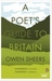 A Poet's Guide to Britain. Introduced and Selected by Owen Sheers