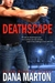 Deathscape (Broslin Creek #2)