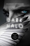 Dark Halo (Angel Eyes, #3)